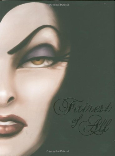 Fairest of All: A Tale of the Wicked Queen by Disney Book GroupSerena Valentino