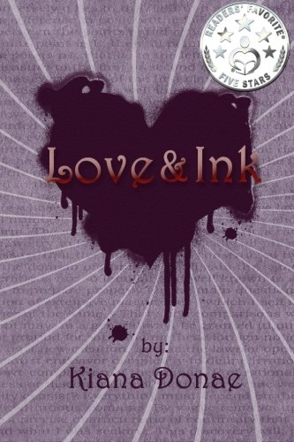 Love and Ink by Kiana Donae