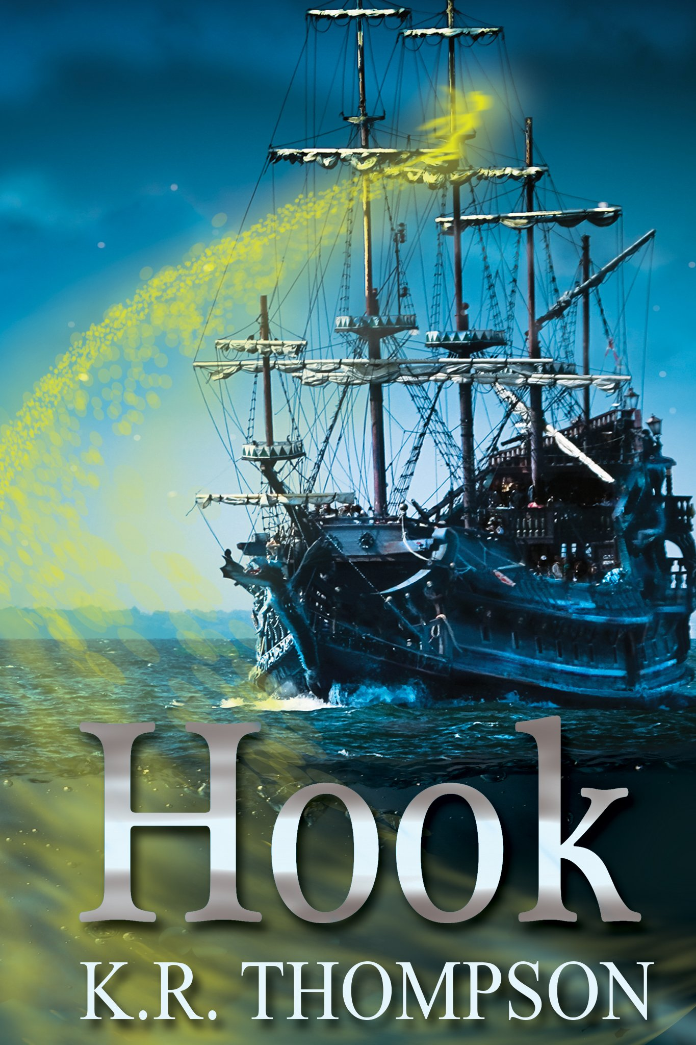 Hook (The Untold Stories of Neverland Book 1) by K. R. Thompson